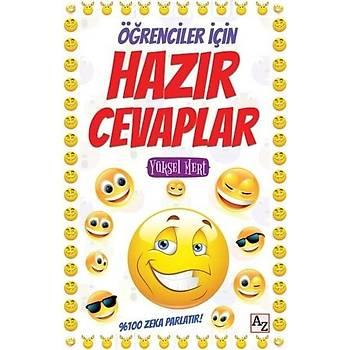 Öðrenciler Ýçin Hazýr Cevaplar - Yüksel Mert - Az Kitap
