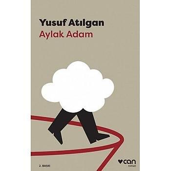 Aylak Adam - Yusuf Atýlgan - Can Yayýnlarý