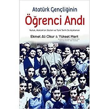 Atatürk Gençliðinin Öðrenci Andý - Ekmel Ali Okur - Az Kitap
