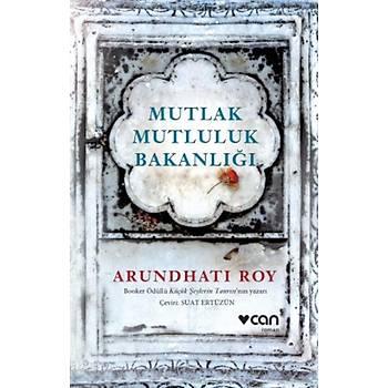 Mutlak Mutluluk Bakanlýðý - Arundhati Roy