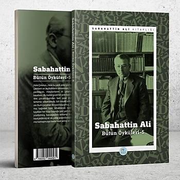 Sabahattin Ali Öyküleri 5 - Maviçatý Yayýnlarý
