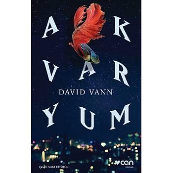 Akvaryum - David Vann - Can Sanat Yayýnlarý
