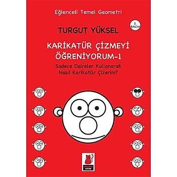 Karikatür Çizmeyi Öðreniyorum - 1 - Turgut Yüksel - Kýrmýzý Kedi