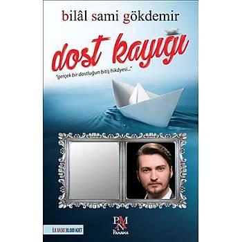 Dost Kayýðý Bilal Sami Gökdemir - Panama Yayýncýlýk