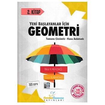 Yeni Baþlayanlar Ýçin Geometri Tamamý Çözümlü Konu Anlatýmlý 2. Kitap