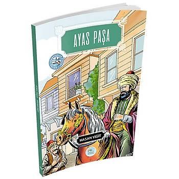 Maviçatý Yayýnlarý - Büyük Yöneticiler 10 - Ayas Paþa - Hasan Yiðit