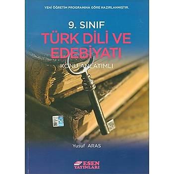 Esen 9.Sýnýf Türk Dili ve Edebiyatý Konu Anlatýmlý