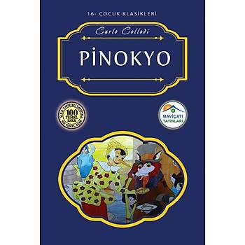 Pinokyo - Carlo Collodi (Çocuk Klasikleri:16) Maviçatý Yayýnlarý