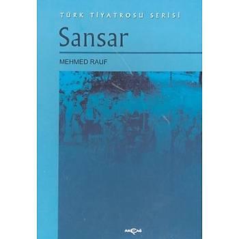 Sansar - Mehmet Rauf - Akçað Yayýnlarý