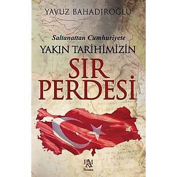 Saltanattan Cumhuriyet Yakýn Tarihimizin Sýr Perdesi