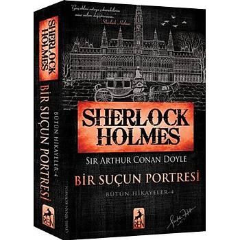 Sherlock Holmes Bir Suçun Portresi Bütün Hikayeler 4