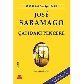 Çatýdaki Pencere - Jose Saramago - Kýrmýzý Kedi