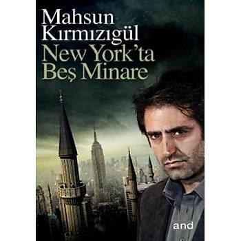 New York'ta Beþ Minare - Mahsun Kýrmýzýgül - Günyüzü Yayýncýlýk