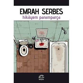 Hikayem Paramparça - Emrah Serbes - Ýletiþim Yayýnlarý