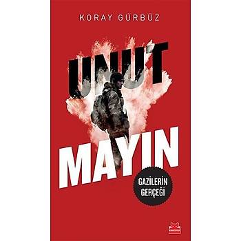 Unutmayýn - Koray Gürbüz - Kýrmýzý Kedi