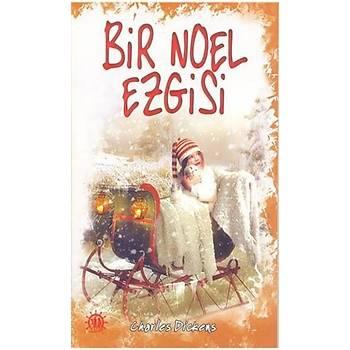 Bir Noel Ezgisi - Charles Dickens - Yason Yayýncýlýk