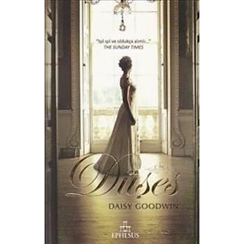 Düþes - Daisy Goodwin - Ephesus Yayýnlarý