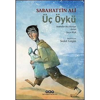 Üç Öykü - Sabahattin Ali - Yapý Kredi Yayýnlarý