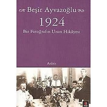 1924 Bir Fotoðrafýn Uzun Hikayesi (Cep Boy)-Beþir Ayvazoðlu