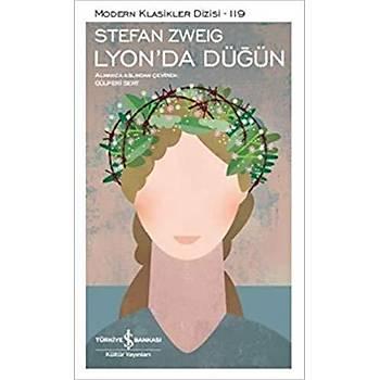 Lyonda Düðün - Stefan Zweig - Ýþ Bankasý Kültür Yayýnlarý