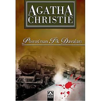Poirot'nun Ýlk Davalarý - Agatha Christie - Altýn Kitaplar