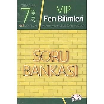 Editör 7.Sýnýf VIP Fen Bilimleri Soru Bankasý