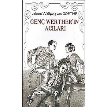 Genç Wertherin Acýlarý - Johann Wolfgang von Goethe - Dorlion Yayýnevi