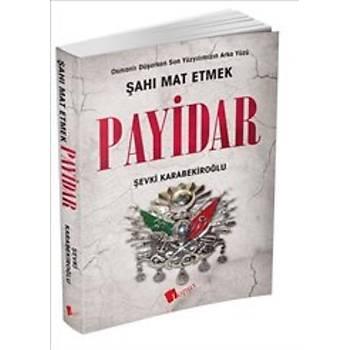 Payidar: Þahý Mat Etmek - Koray Karabekiroðlu