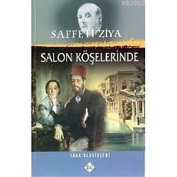 Salon Köþelerinde - Saffeti Ziya - Klas Yayýnlarý