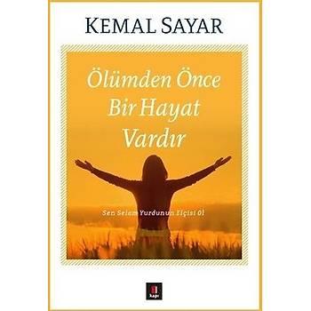Ölümden Önce Bir Hayat Vardýr - Kemal Sayar - Kapý Yayýnlarý