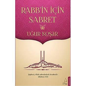 Rabb'in Ýçin Sabret - Uður Koþar - Destek Yayýnlarý