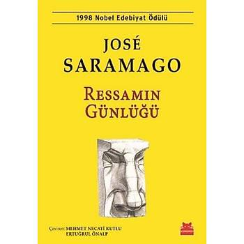 Ressamýn Günlüðü - Jose Saramago - Kýrmýzý Kedi Yayýnevi