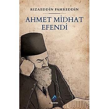Ahmet Midhat Efendi - Rýzaeddin Fahreddin - Ferfir Yayýncýlýk