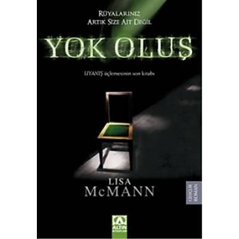 Yok Oluþ - Lisa McMann - Altýn Kitaplar