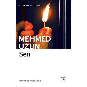 Sen - Mehmed Uzun - Ýthaki Yayýnlarý