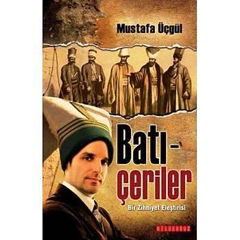 Batý Çeriler - Mustafa Üçgül - Bilgeoðuz Yayýnlarý