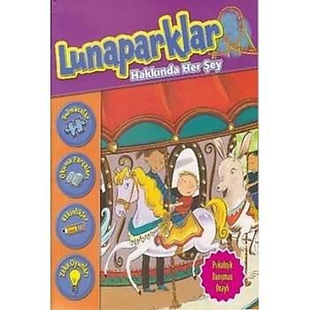 Lunaparklar Hakkýnda Her Þey - Kolektif - Parýltý Yayýnlarý