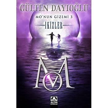 Mo'nun Gizemi 3 - İkizler - Gülten Dayıoğlu - Altın Kitaplar