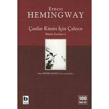 Çanlar Kimin Ýçin Çalýyor - Ernest Hemingway - Bilgi Yayýnevi