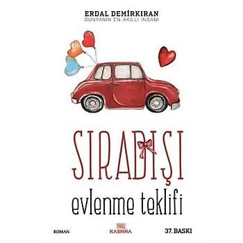 Sýradýþý Evlenme Teklifi - Erdal Demirkýran