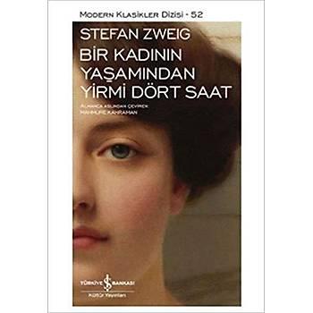 Bir Kadýnýn Yaþamýndan Yirmi Dört Saat - Stefan Zweig - Ýþ Bankasý Kültür Yayýnlarý