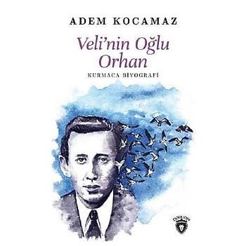 Velinin Oðlu Orhan - Adem Kocamaz - Dorlion Yayýnevi