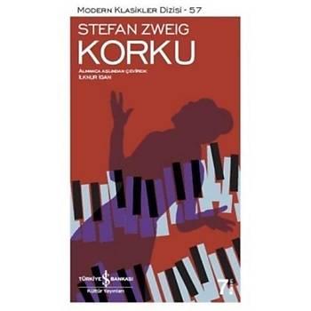 Korku - Stefan Zweig - Ýþ Bankasý Kültür Yayýnlarý