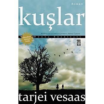 Kuþlar - Tarjei Vesaas - Timaþ Yayýnlarý