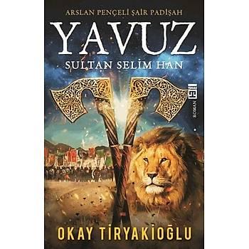 Yavuz - Okay Tiryakioðlu - Timaþ Yayýnlarý