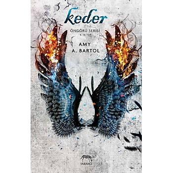 Keder - Amy A. Bartol - Yabancý
