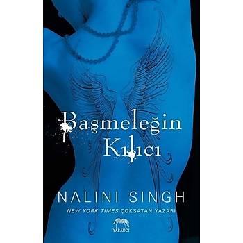 Baþmeleðin Kýlýcý - Nalini Singh - Yabancý