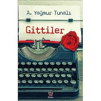 Gittiler - A. Yaðmur Tunalý - Panama Yayýncýlýk