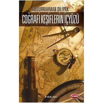 Coğrafi Keşiflerin İçyüzü - Abdurrahman Dilipak