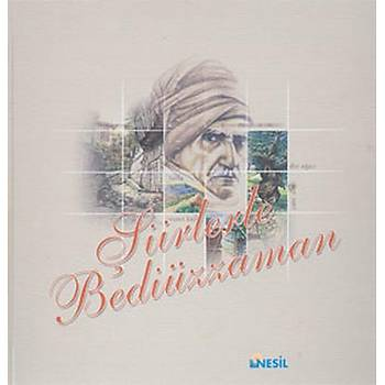 Þiirlerle Bediüzzaman - Ömer Faruk Paksu - Nesil Yayýnlarý